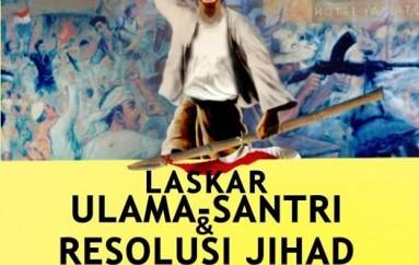 Resolusi Jihad: Urat Nadi Perang Mempertahankan NKRI